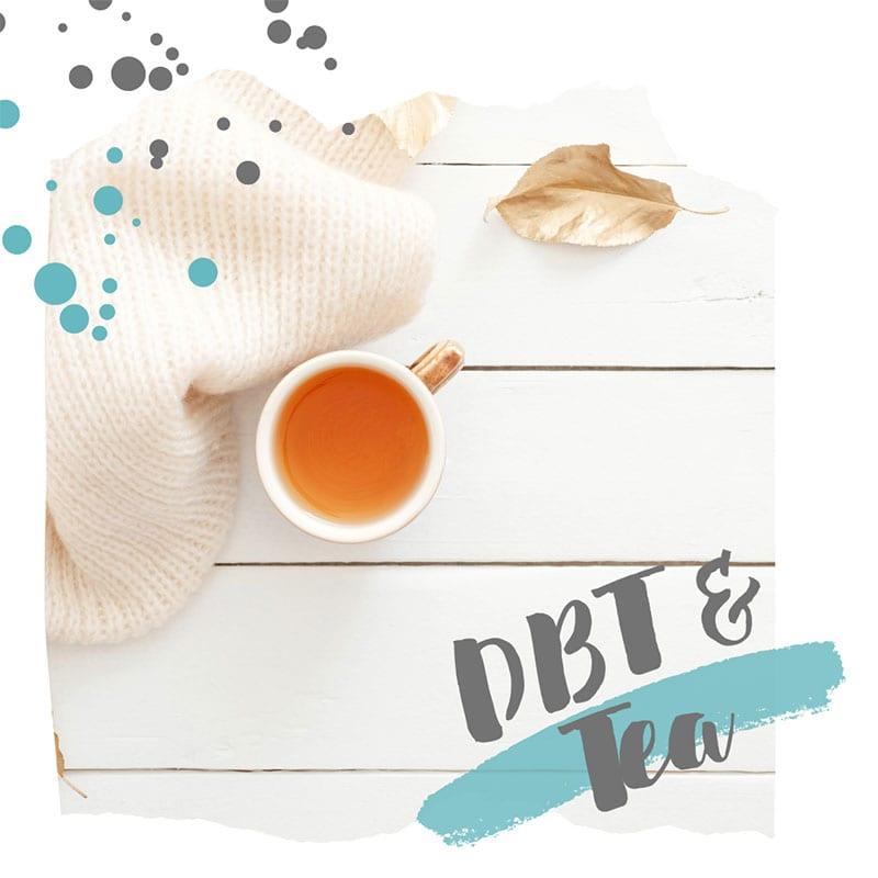 DBT & Tea